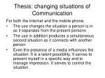 thesis changing situations of communication