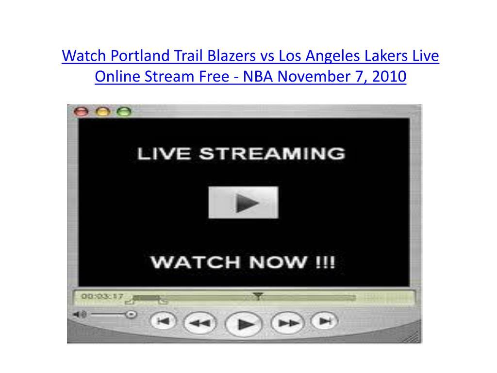 watch portland trail blazers vs los angeles lakers live online stream free nba november 7 2010 l.