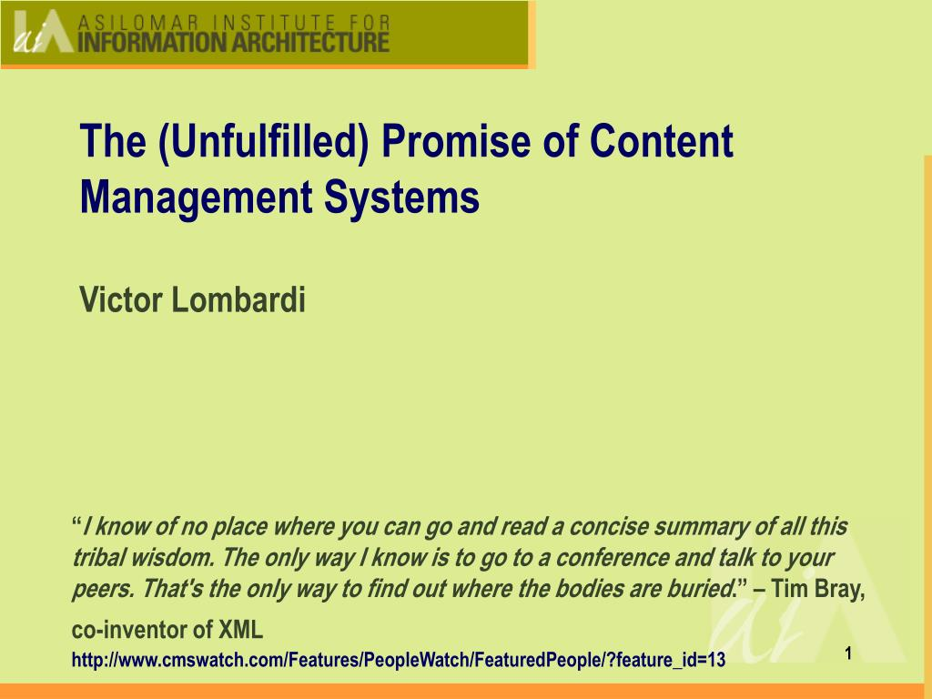 the unfulfilled promise of content management systems l.