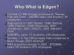 who what is edgen4