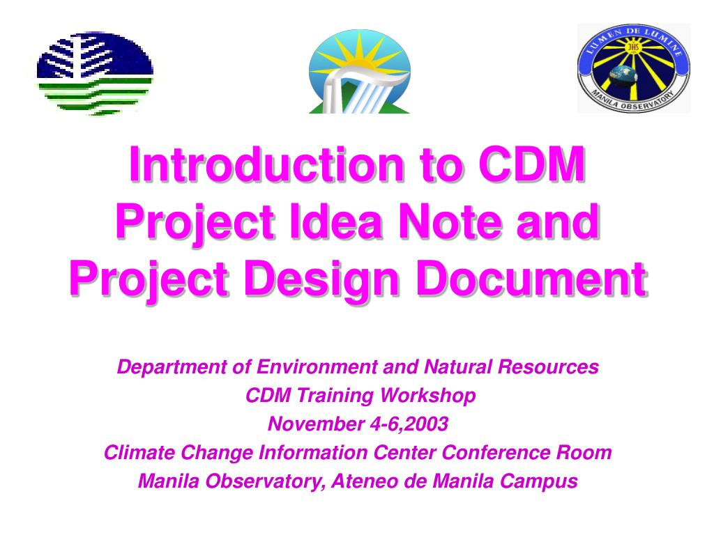 introduction to cdm project idea note and project design document l.