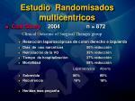 estudio randomisados multicentricos