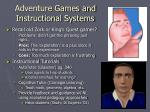 adventure games and instructional systems