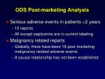 ods post marketing analysis