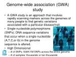 genome wide association gwa study