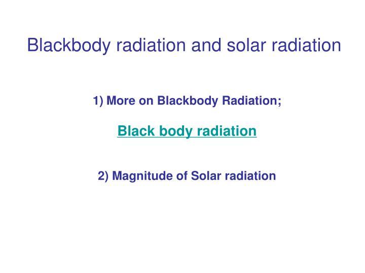 blackbody radiation and solar radiation n.