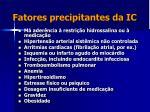 fatores precipitantes da ic72