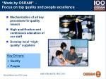 made by osram focus on top quality and people excellence