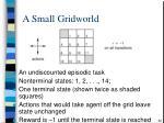 a small gridworld