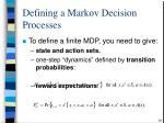 definin g a markov decision processes