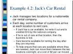 example 4 2 jack s car rental