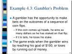 example 4 3 gambler s problem