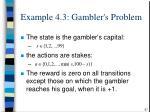 example 4 3 gambler s problem57