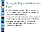 getting the degree of abstraction right8