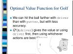 optimal value function for golf