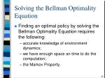solving the bellman optimality equation