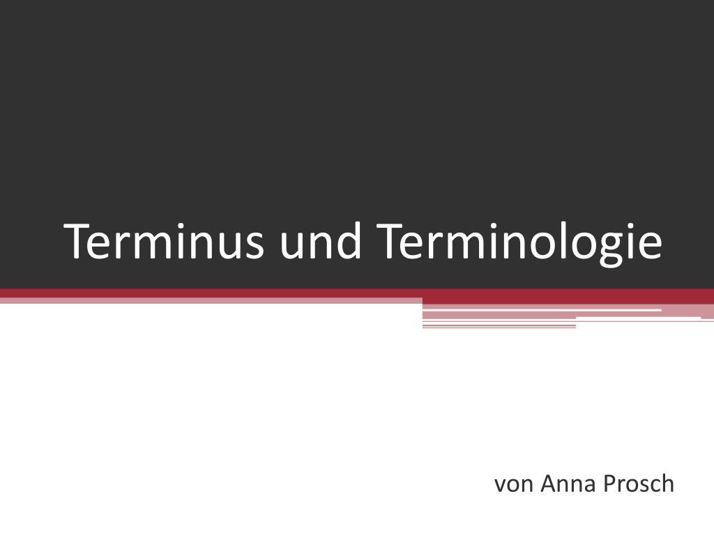 terminus und terminologie l.