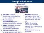 exemplos de sistemas