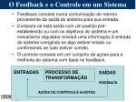 o feedback e o controle em um sistema