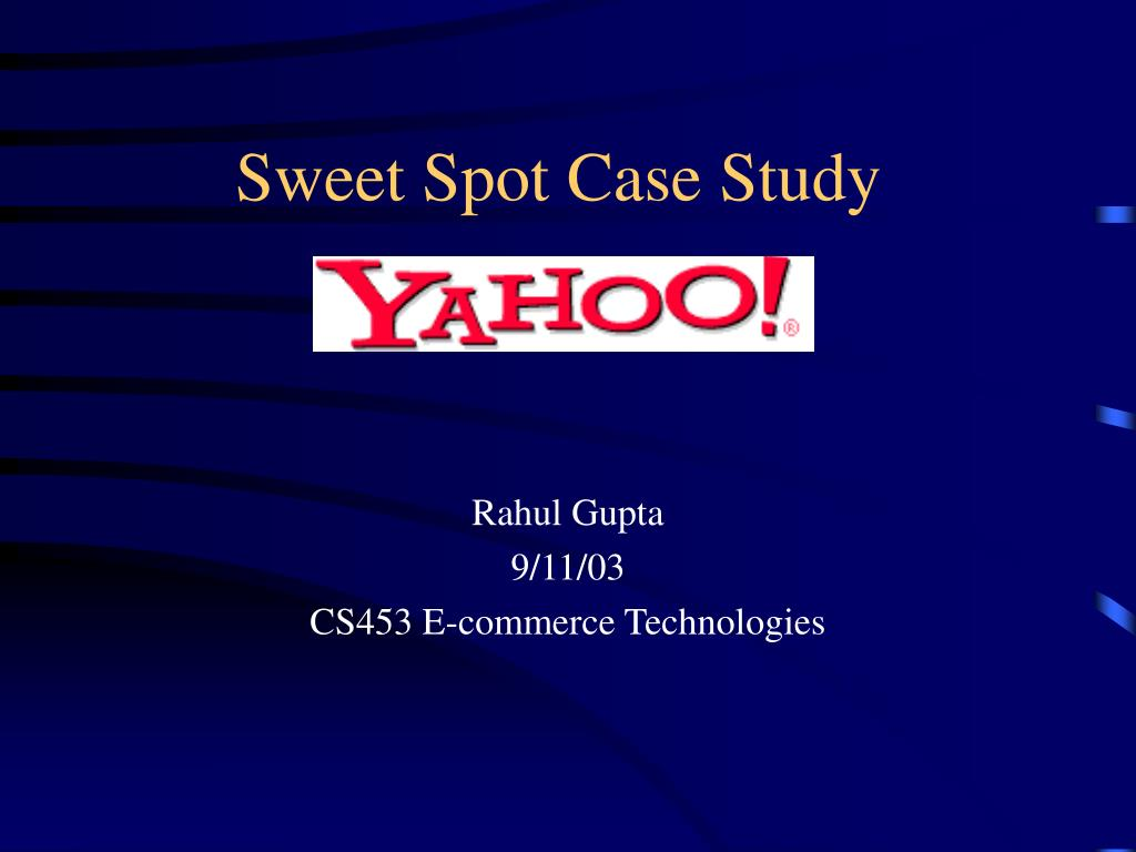 sweet spot case study l.