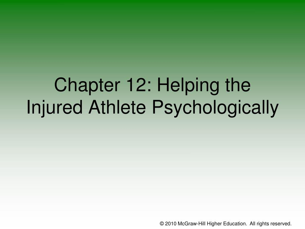 chapter 12 helping the injured athlete psychologically l.