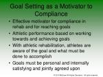 goal setting as a motivator to compliance