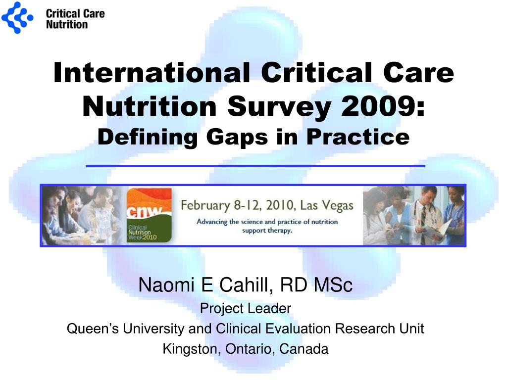 international critical care nutrition survey 2009 defining gaps in practice l.