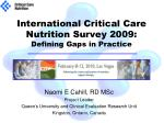 international critical care nutrition survey 2009 defining gaps in practice