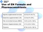 use of en formula and pharmaconutrients