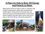a place for kids to burn off energy and parents to relax