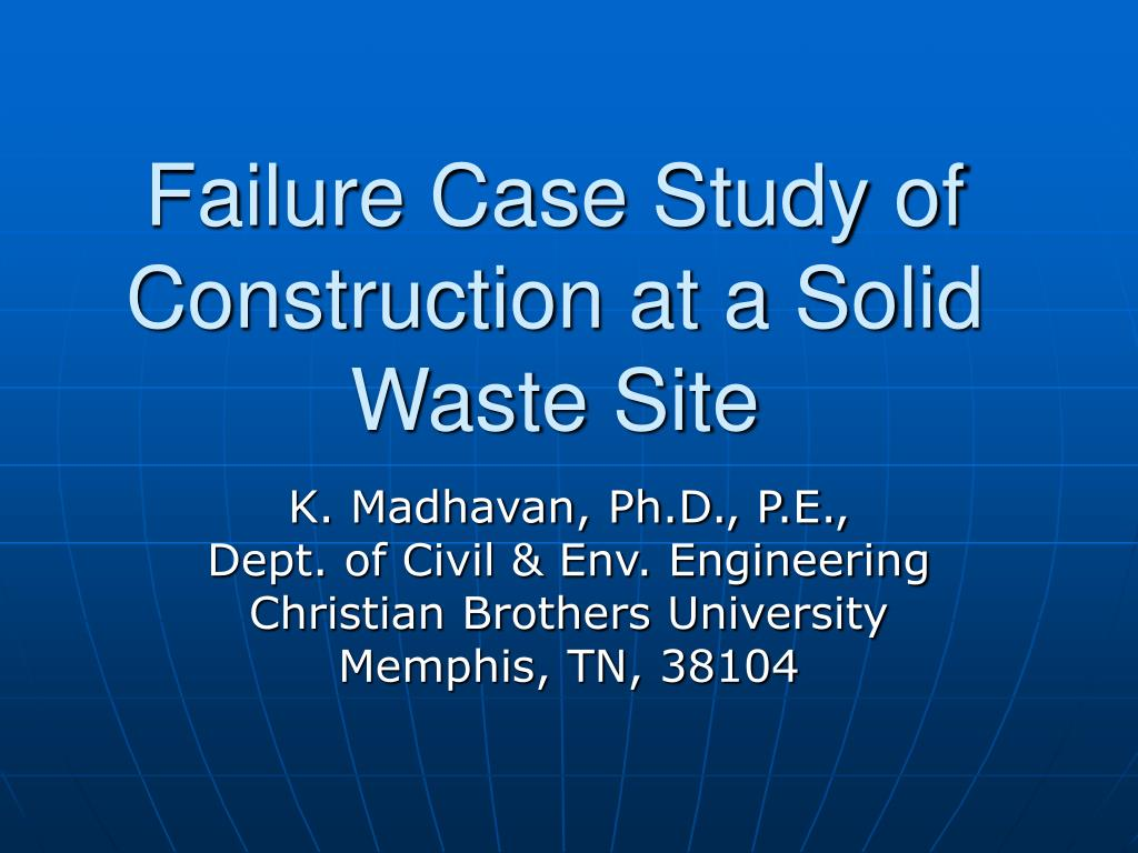 failure case study of construction at a solid waste site l.