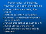 performance of buildings pavement and other construction