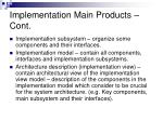 implementation main products cont