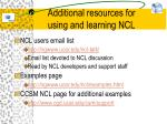 additional resources for using and learning ncl