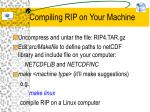 compiling rip on your machine