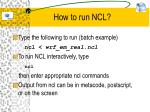 how to run ncl