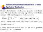 b simo ekvivalentumo skai iavimas future equivalent evaluation