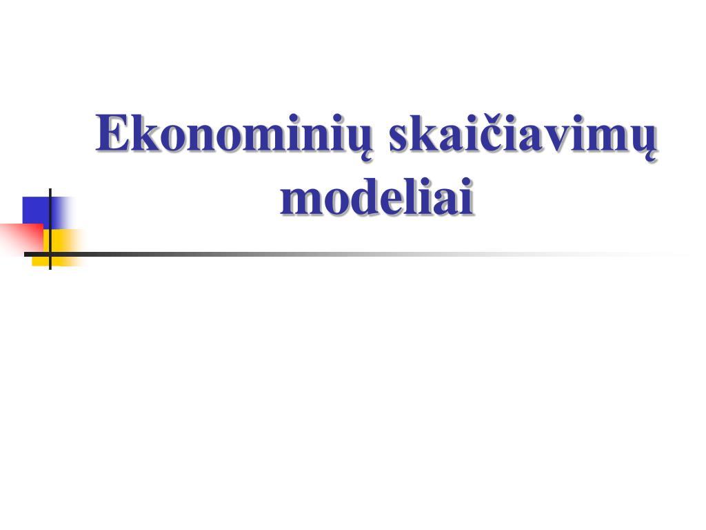 ekonomini skai iavim modeliai l.