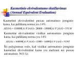 kasmetinio ekvivalentumo skai iavimas annual equivalent evaluation