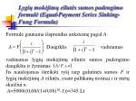 lygi mok jim eilut s sumos padengimo formul equal payment series sinking fung formula