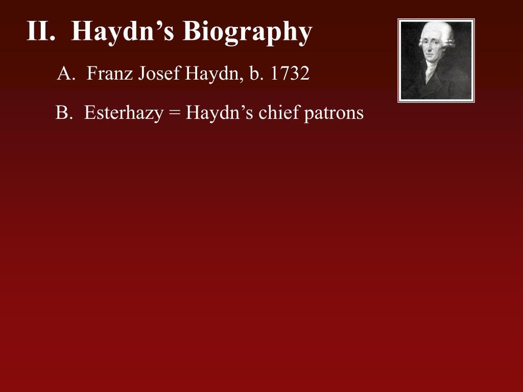 a biography of frank joseph haydn and life at esterhaza