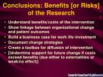conclusions benefits or risks of the research