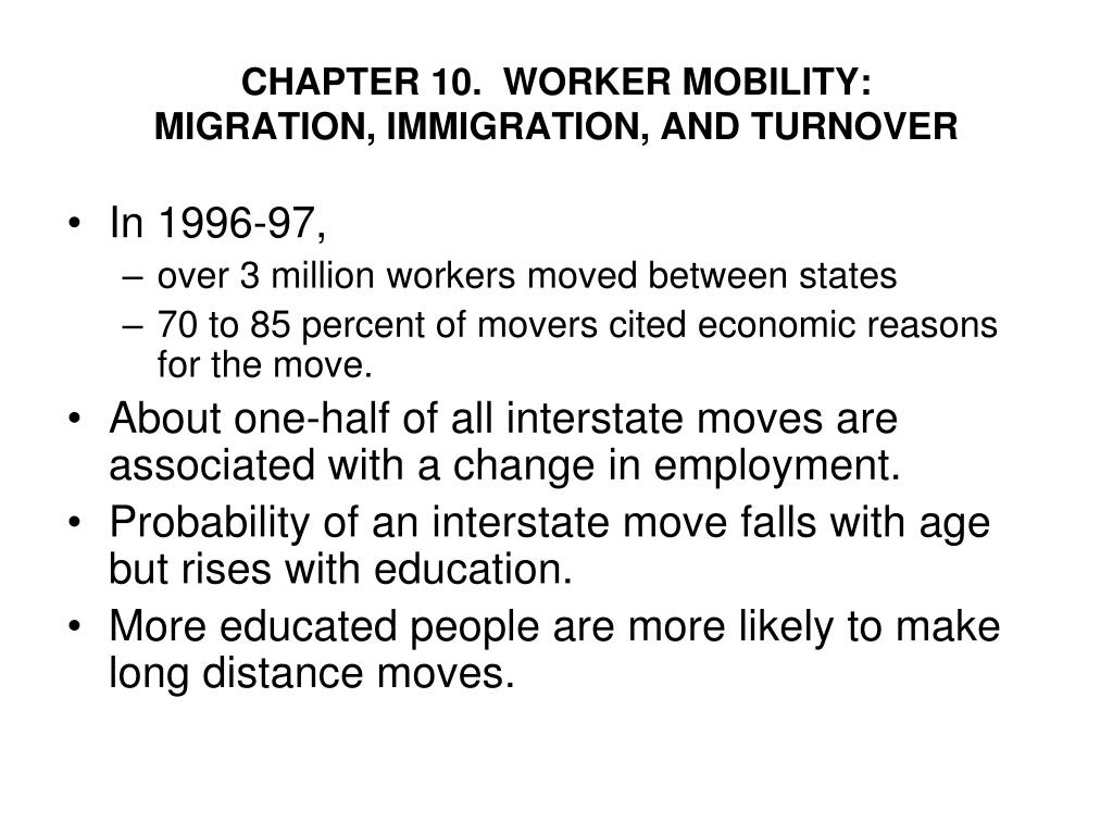 chapter 10 worker mobility migration immigration and turnover l.