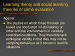 learning theory and social learning theories of crime evaluation49