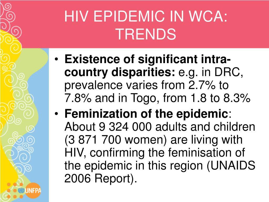HIV EPIDEMIC IN WCA: TRENDS