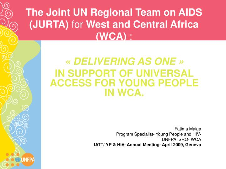 The joint un regional team on aids jurta for west and central africa wca
