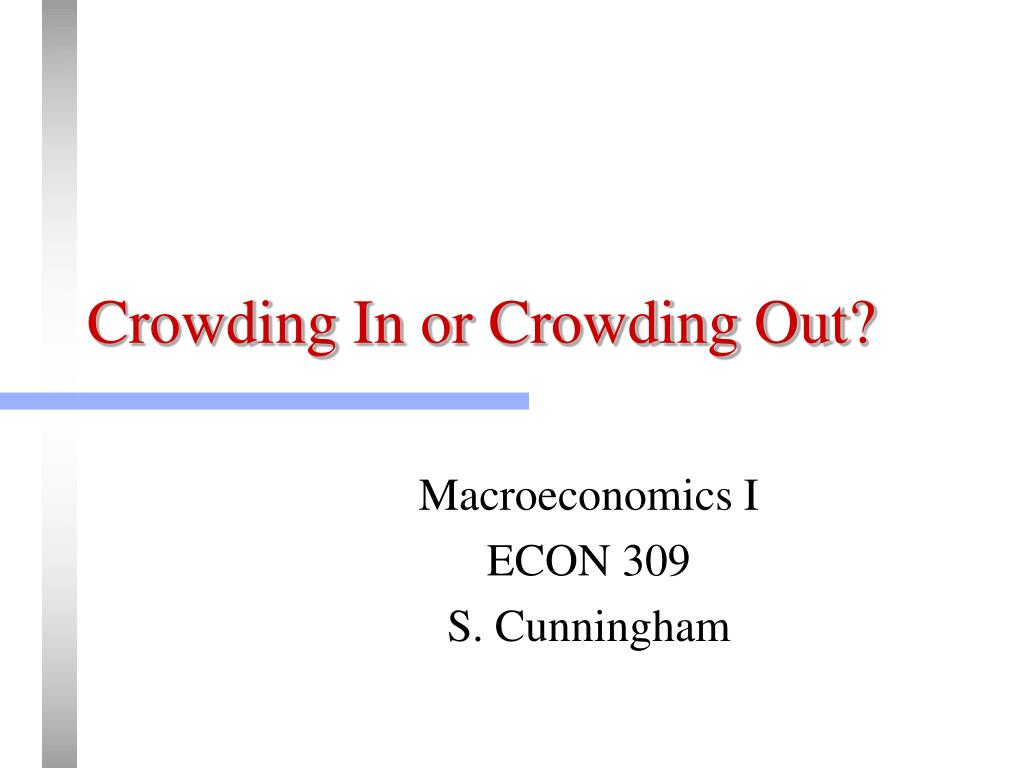 crowding in or crowding out l.