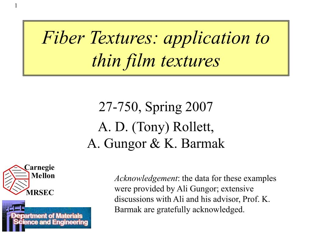 fiber textures application to thin film textures l.