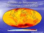 aumento da temperatura atmosf rica 1960 a 2060