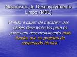 mecanismo de desenvolvimento limpo mdl20